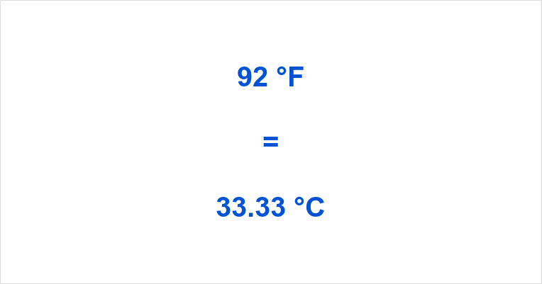 Summary How Much Is 92 Degrees Fahrenheit In Celsius
